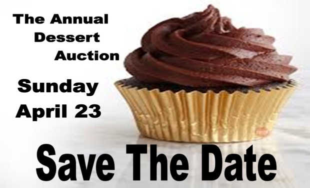 Join us for the Dessert Auction Apr 23 2017