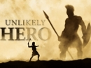 Unlikely Hero (May 25 2014)
