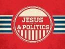 Jesus and Politics (Oct 21-Nov 4 2012)